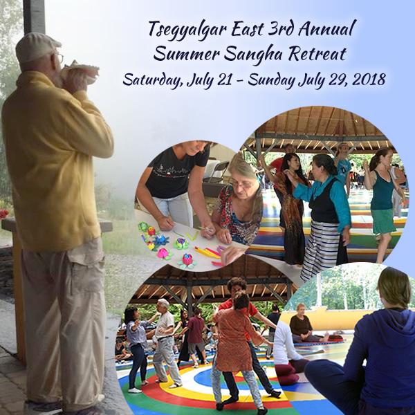 Tsegyalgar East  3rd Annual Summer Sangha Retreat