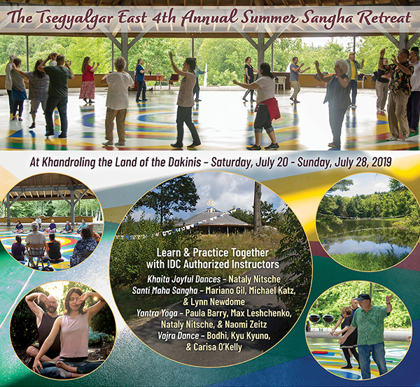The Tsegyalgar East 4th Annual Summer Sangha Retreat