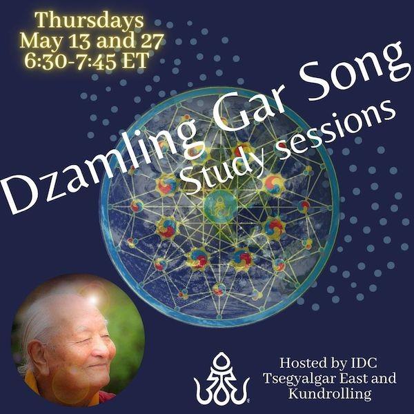 Dzamling Gar Song Study Sessions