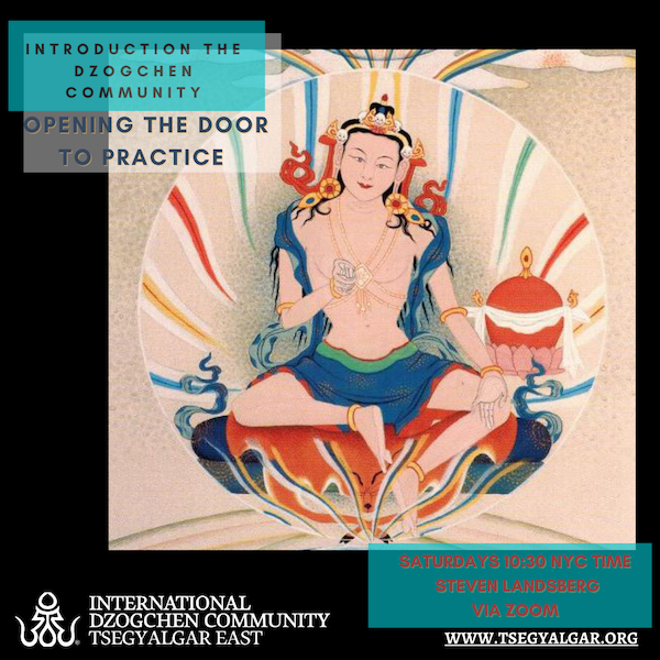 Introduction to the Dzogchen Community - Opening the Door to Practice - 10:30 am