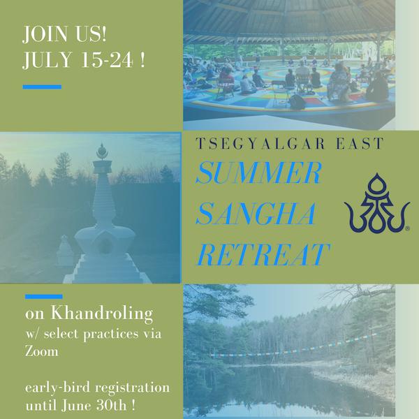 Summer Sangha Retreat on Khandroling
