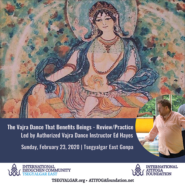 The Vajra Dance That Benefits Beings Review/Practice
