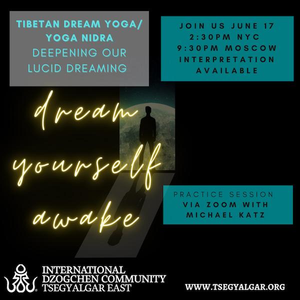 Tibetan Dream Yoga/ Yoga Nidra with Michael Katz